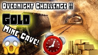 (GOLD) 24 Hour Overnight Challenge In An Undiscovered Gold Mine Cave -BEST 24 HOUR CHALLENGE