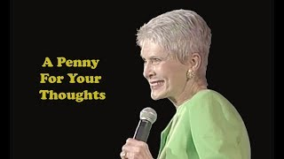 Jeanne Robertson | A Penny For Your Thoughts
