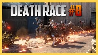 Death Race #8 - Finally in Black Ops 3