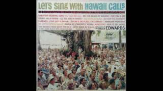 Al Kealoha Perry, Webley Edwards ‎– Let's Sing With Hawaii Calls - 1961 - full vinyl