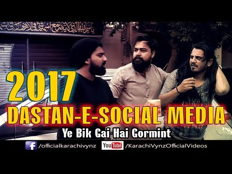 DASTAAN-E-SOCIAL MEDIA 2017 | Karachi Vynz Official