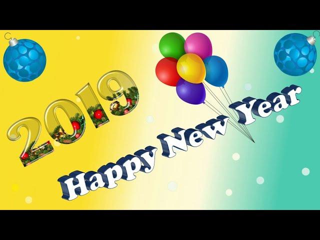Happy new year 2019/ Happy new year wishes/  Advance happy new year/  New year whatsapp status video
