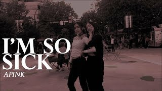 [DIA TV COVER ME - KPOP IN PUBLIC - I'M SO SICK 1도 없어 DANCE COVER] -- APINK -- 에이핑크 [YOURS TRULY]