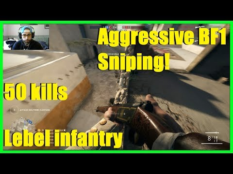 Battlefield 1 - Aggressive BF1 sniper! Lebel model 1886 infantry! Best ironsights in BF1! (50 KILLS)