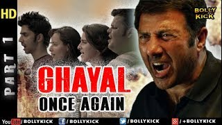 Ghayal Once Again - Part 1 | Hindi Movies | Sunny Deol Movies I Action Movies