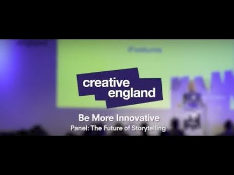 Be More Creative: Manchester - Future of Storytelling Panel