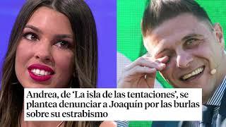 Joaquín se mofa e imita a Andrea en su vuelta a La isla de las tentaciones 2 capítulo 2