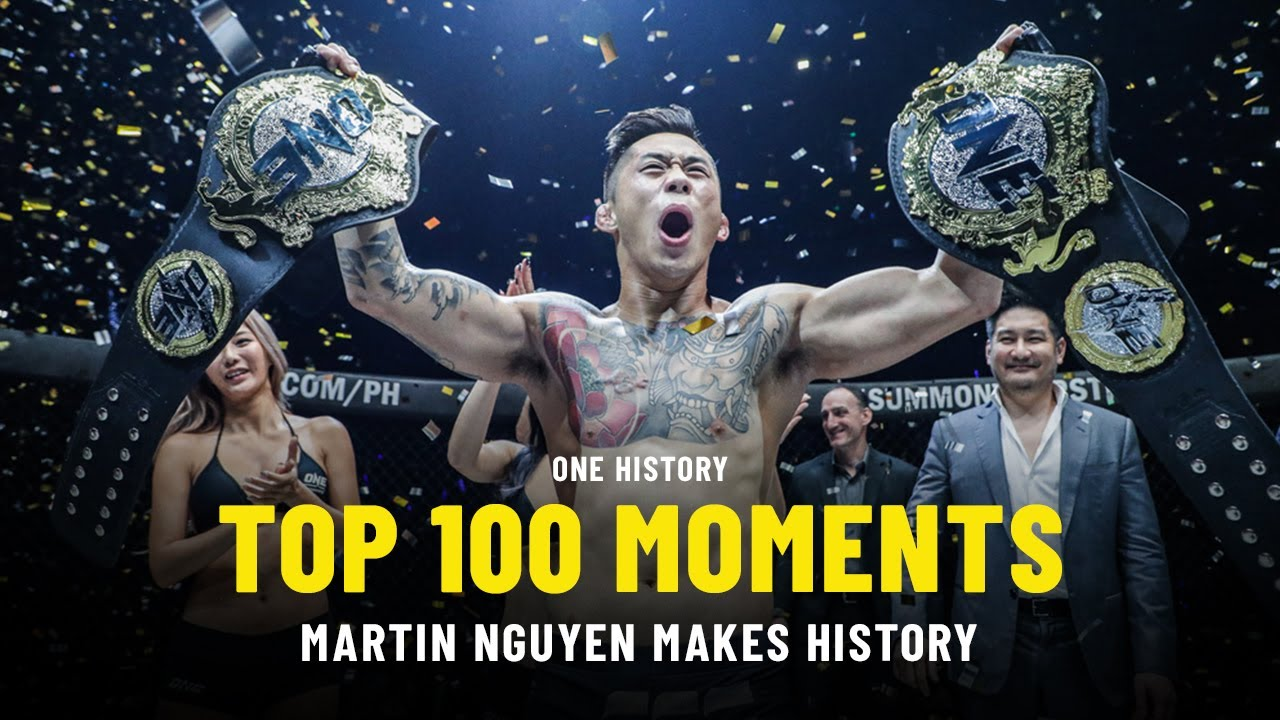Top 100 Moments In ONE History   4   Martin Nguyen Makes History