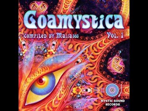 Goamystica Vol 1 (Compiled By Maiia303)