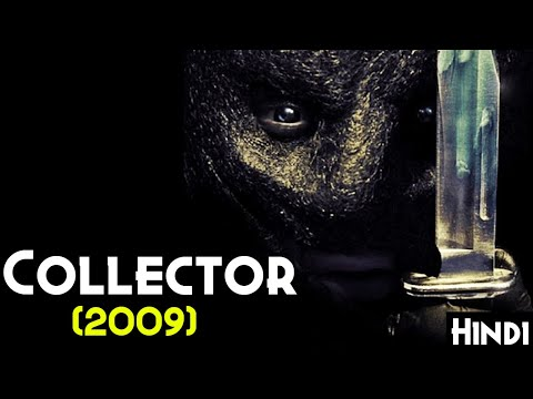THE COLLECTOR (2009) Explained In Hindi