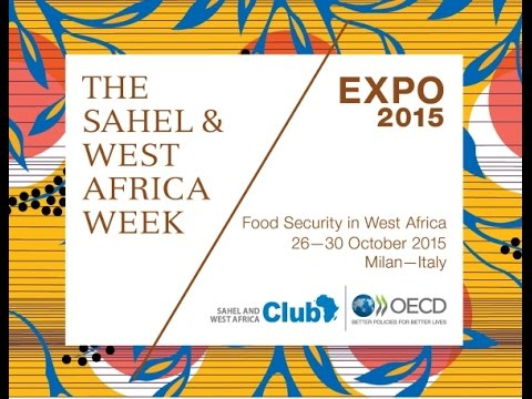 The Sahel and West Africa Club Forum (26-27 October 2015, Expo Milano)