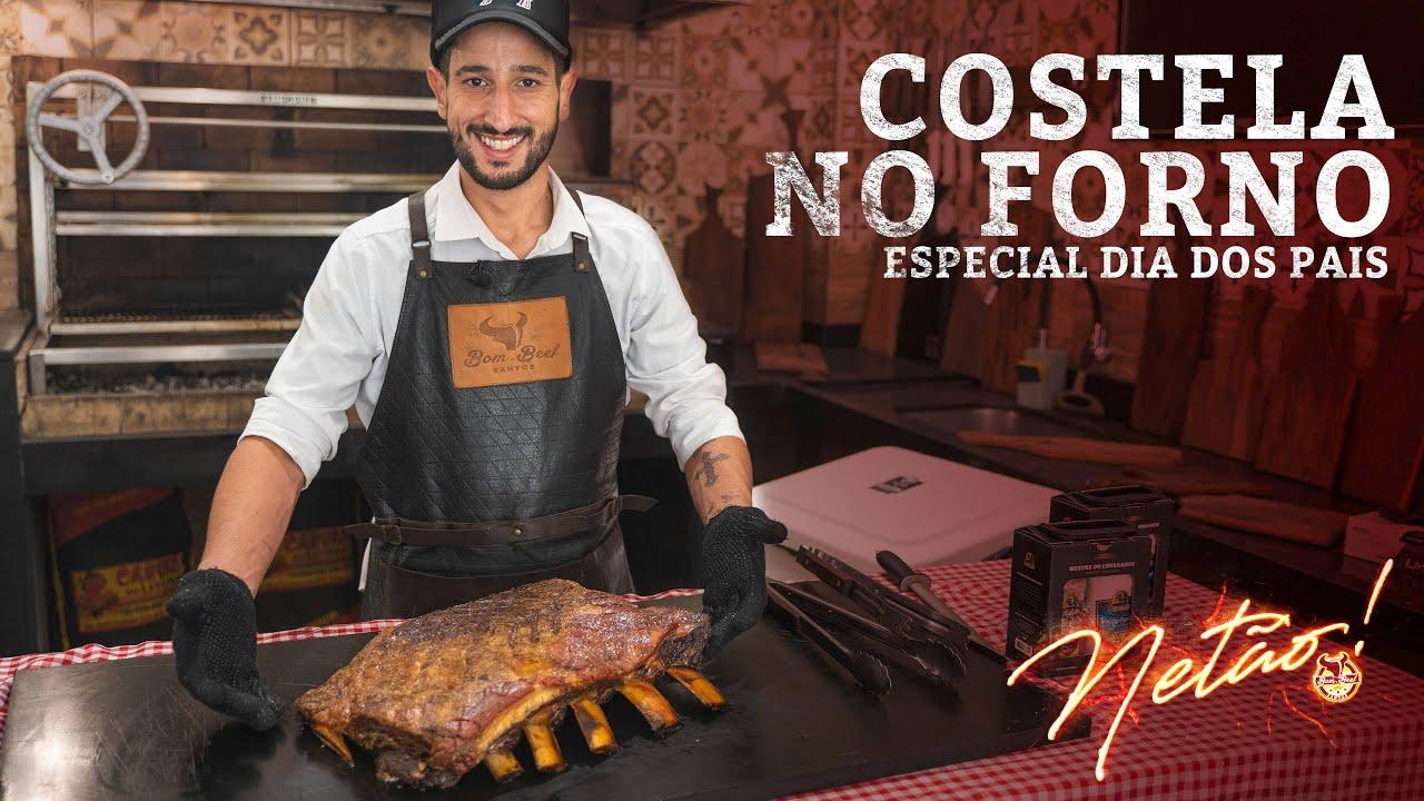Costela no Forno! ESPECIAL DIA DOS PAIS | Netão! Bom Beef #98