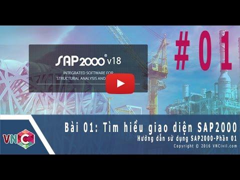 [VnCivil.com] Học SAP2000 | Bài 01 – Tìm hiểu cơ bản về Sap2000