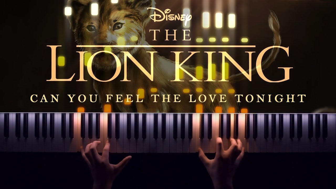 The Lion King (2019) - Can You Feel The Love Tonight [Piano Cover]