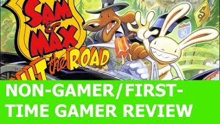 """""""Sam & Max Hit the Road"""" Non-Gamer/First-Time Gamer review"""