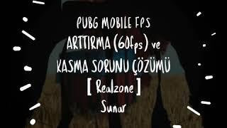 Mobil PUBG FPS Arttırma (60fps) ve Kasma Sorunu Çözümü