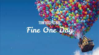 Download Lagu Tom Rosenthal - Fine One Day mp3