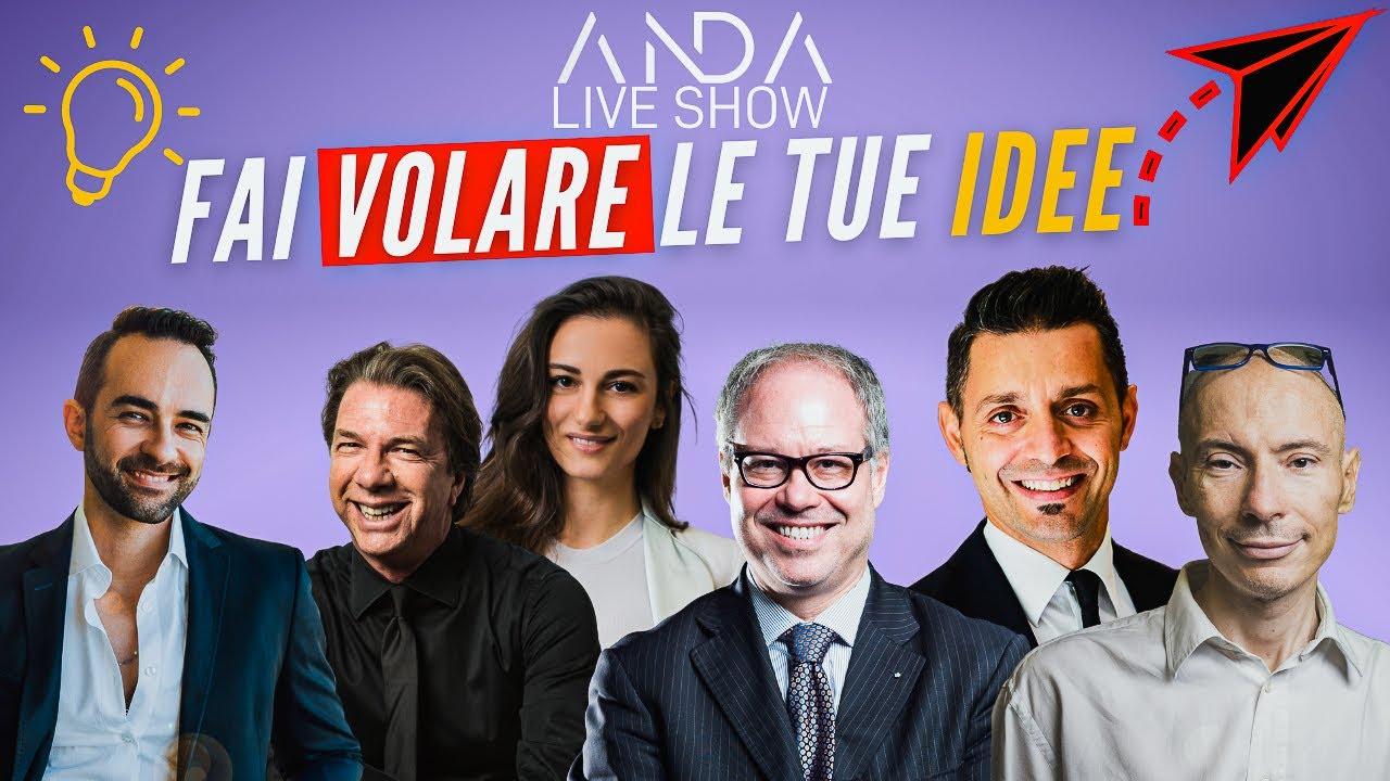 ANDA Live Show 10 – Fai volare le tue idee con Massimiliano Brigida, Michele Ficara e tanti altri!