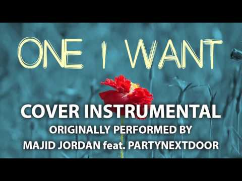 One I Want (Cover Instrumental) [In the Style of Majid Jordan]
