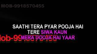 Saathi Tera Pyar Pooja Karaoke Kumar Sanu, Sadhana Sargam