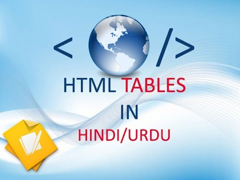 10. HTML Tables In Hindi / Urdu. | How To Create HTML Tables.