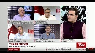 The Big Picture : Decriminalising Politics