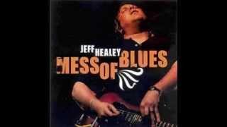 JEFF HEALEY - I