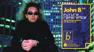 "John B   ""Run Out of Time"" (Beta Recordings)"