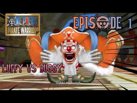 One Piece: Pirate Warriors ~ MAIN LOG - Episode 1: Buggy the Clown [English Subbed]