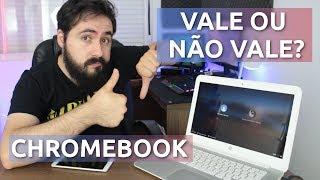 Chromebook e Chrome OS VALE A PENA? - Review COMPLETA!