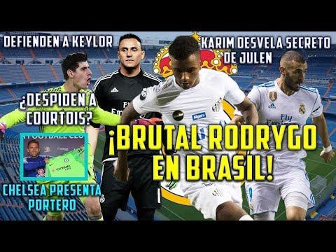 RODRYGO LA ROMPE EN BRASIL | BENZEMA CUENTA SECRETO LOPETEGUI | ¿CHELSEA DESPIDE A COURTOIS?