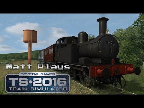 Matt Plays... Train Simulator 2016 - The Titfield Thunderbolt