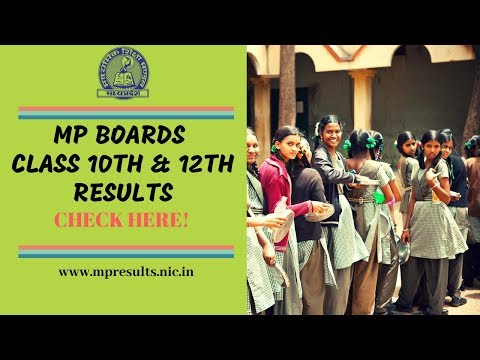 MP Boards Class 10th & 12th Announced | Know Stats, Pass Percentage