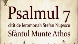 PSALMUL 7 citit in Sfantul Munte Athos cu TEXT