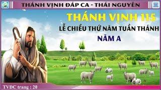 Thánh Vịnh 115 Thái Nguyên - Lễ Chiều Thứ Năm Tuần Thánh - Năm A