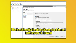 Block or Allow Applications Accessing Internet in Windows 10 Firewall