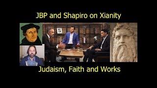 Jordan Peterson and Ben Shapiro talk Christianity, Judaism, Faith vs. Works