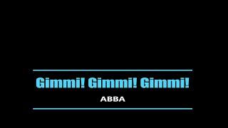 ABBA (아바) / Gimmi Gimmi Gimmi …