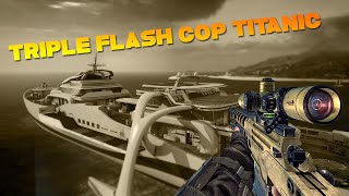Bo2 triple Flash Cop Titanic