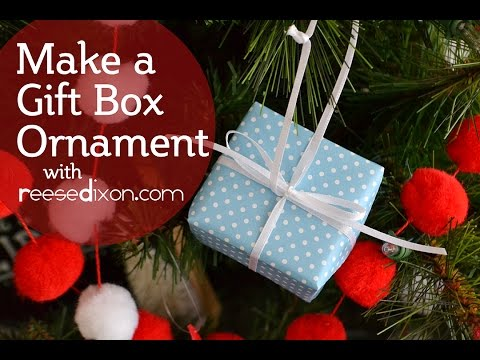 DIY Christmas Ornament - Gift Box Ornament