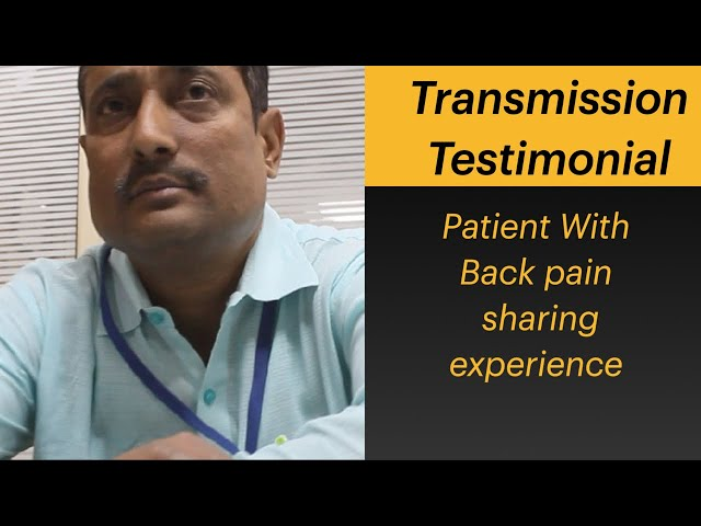 Patient of Back Pain sharing experience