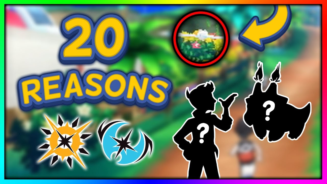 20 Reasons Why Pok 233 Mon Ultra Sun Amp Ultra Moon Could Be Awesome Youtube
