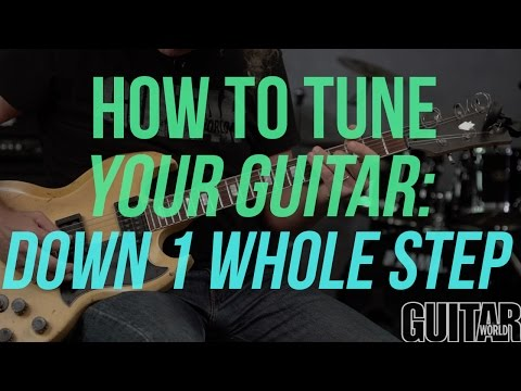 how to tune your guitar down 1 whole step - guitar basics