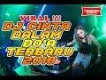 VIRAL DJ GALAU !!! DJ CINTA DALAM DOA ENAK SLOW
