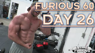 ONE DAY AT A TIME | FURIOUS 60 | DAY 26