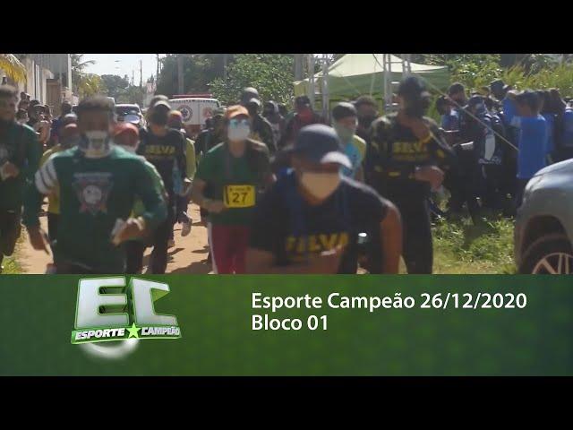 Esporte Campeão 26/12/2020 - Bloco 01