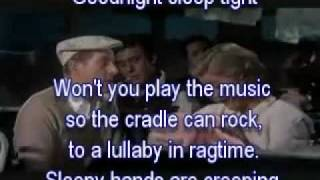 Good Night Sleep Tight, Lullaby in Ragtime, The Five Pennies Karaoke
