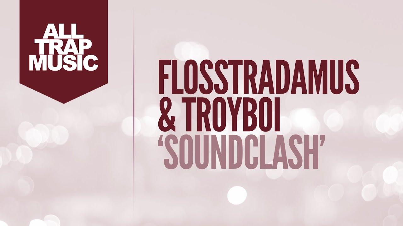 Flosstradamus & troyboi — soundclash. Mp3 скачать или слушать.