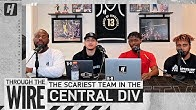 The Scariest Team In The Central Division | Through The Wire Podcast
