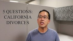 5 Questions - California Divorces - The Law Offices of Andy I. Chen